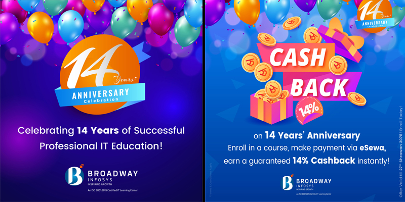 Broadway Infosys First-ever cashback offer on 14 Years of Professional IT Training in Nepal